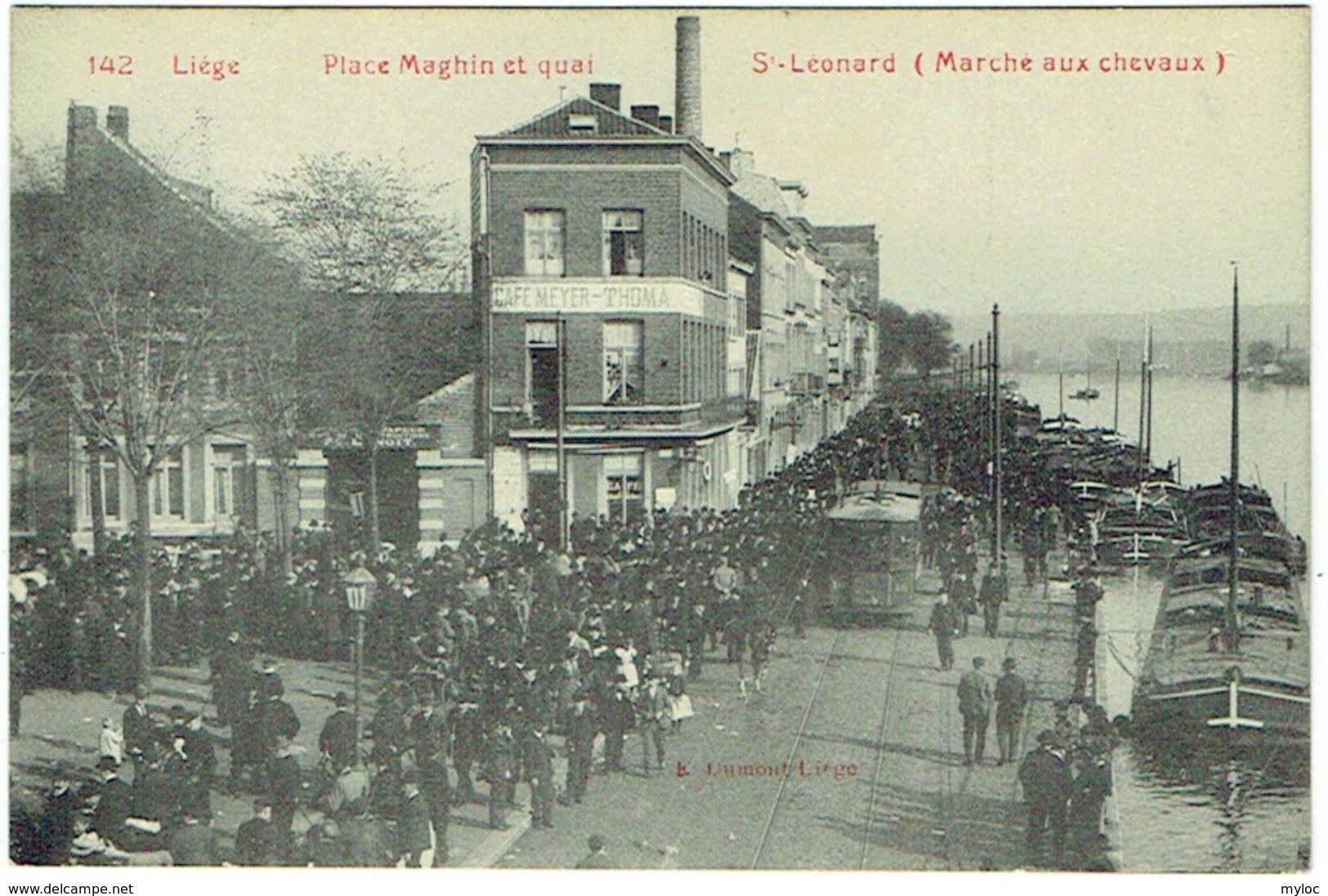 Liège. Place Maghin Et Quai. St. Léonard. Marché Aux Chevaux. Tram. - Liege