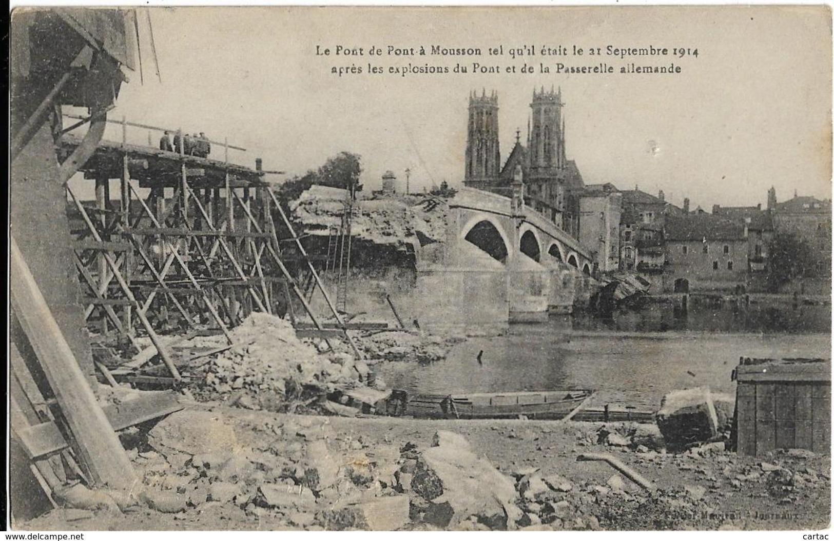 D54 - PONT A MOUSSON - LE PONT TEL QU'IL ETAIT LE 31 SEPTEMBRE 1914 APRES LES EXPLOSIONS DU PONT ET PASSERELLE ALLEMANDE - Pont A Mousson