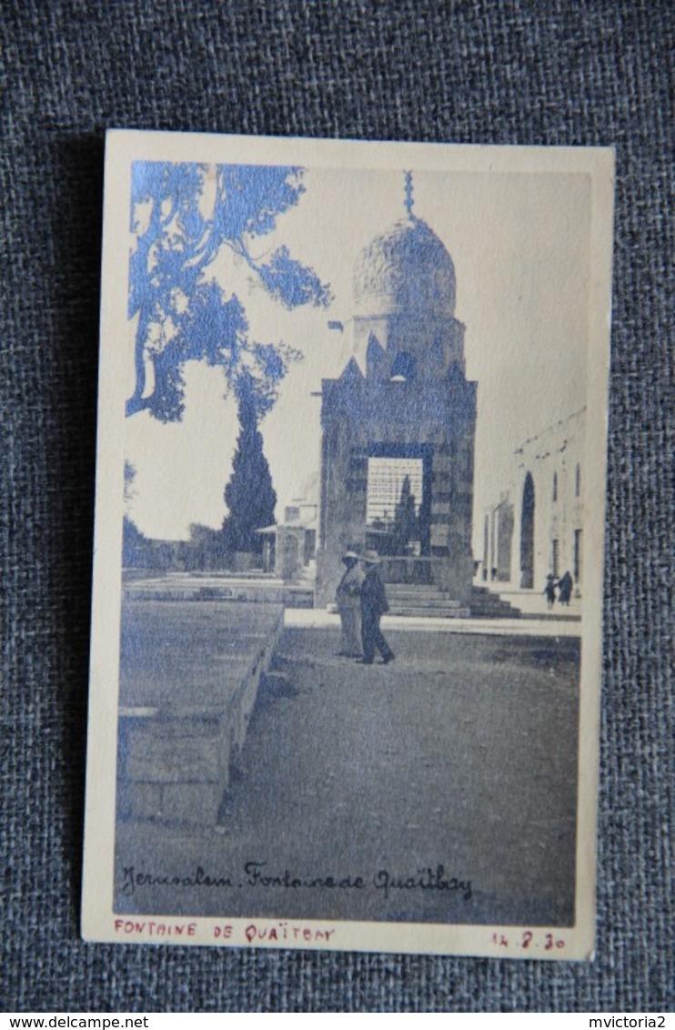 JERUSALEM - Rare - Fontaine De QUAY TBAY, Carte Photo Du 14 Août 1930 - Israel