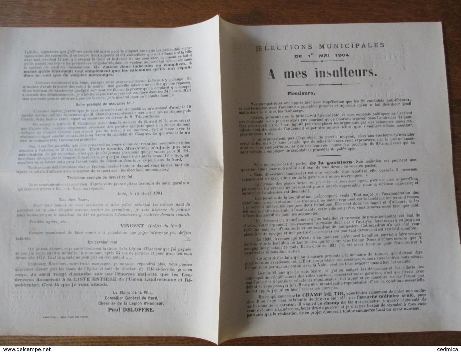 """LANDRECIES ELECTIONS MUNICIPALES DU 1er MAI 1904 COURRIER DE PAUL DELOFFRE MAIRE """"A MES INSULTEURS"""" - Documents Historiques"""
