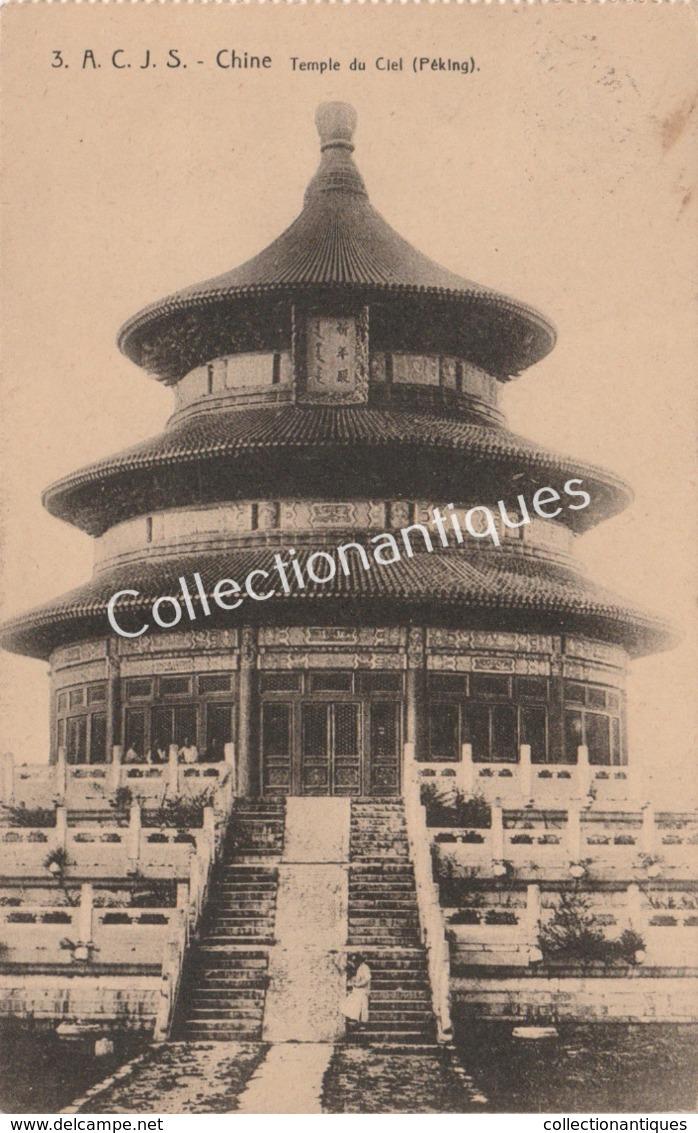CPA Chine Temple Du Ciel - Péking - A.C.J.S. 1920 - Chine