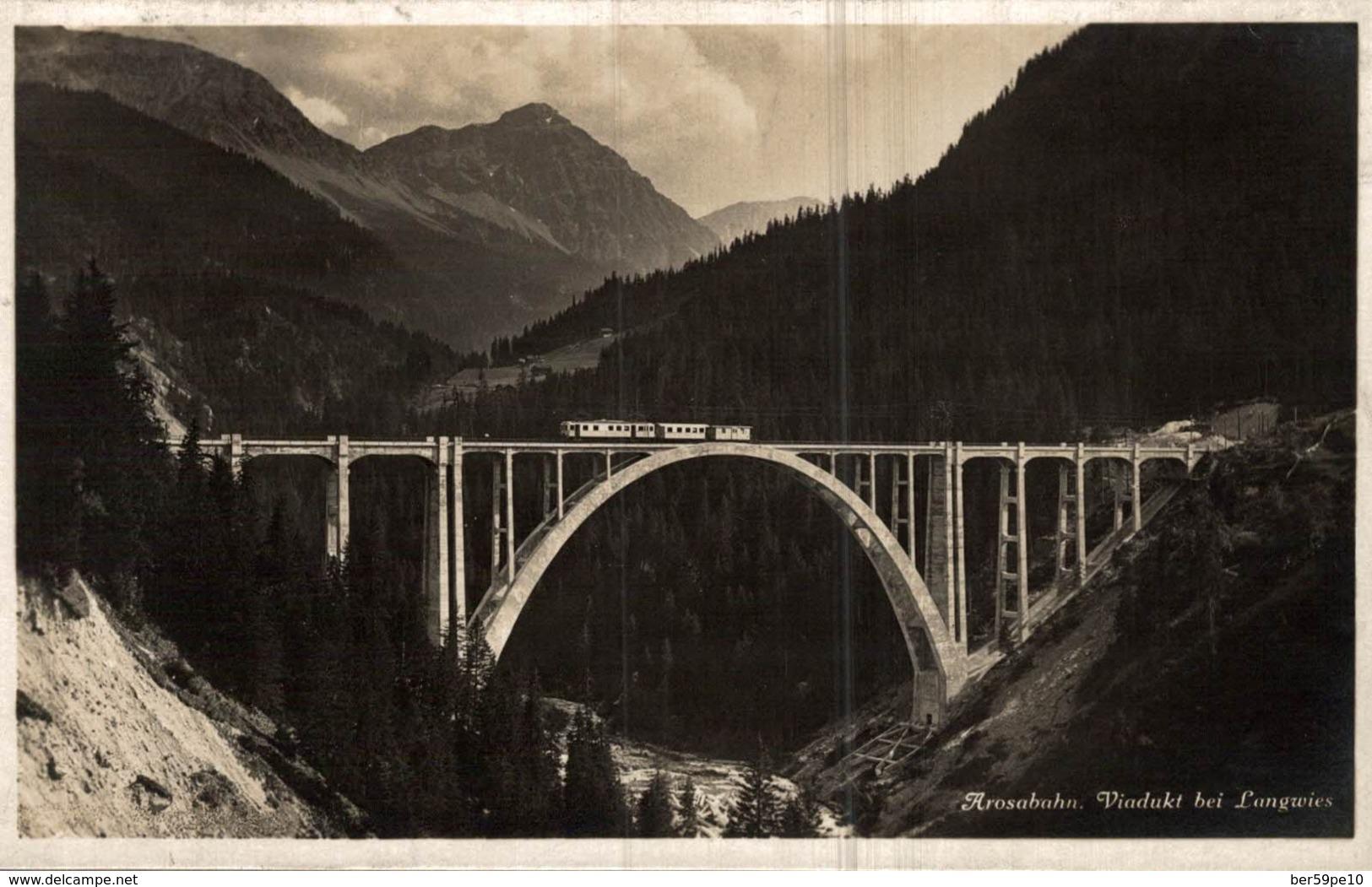SUISSE  AROSABAHN  VIADUKT BEI LANGWIES - GR Graubünden