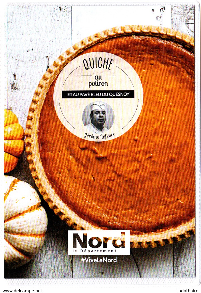 Carte (Dos Totalement Imprimé) Quiche Au Potiron Au Pavé De Bleu Du Quesnoy, Nord, Jérome Lefevre - Recettes (cuisine)