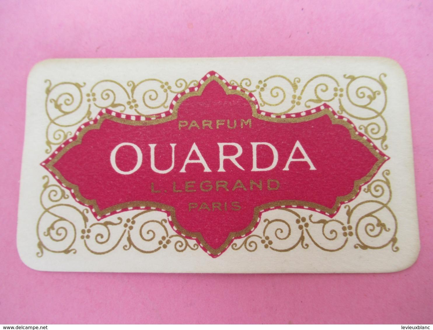 Carte Publicitaire Parfumée/OUARDA/Parfum L Legrand , Paris /Vers 1920-1930   PARF196 - Perfume Cards