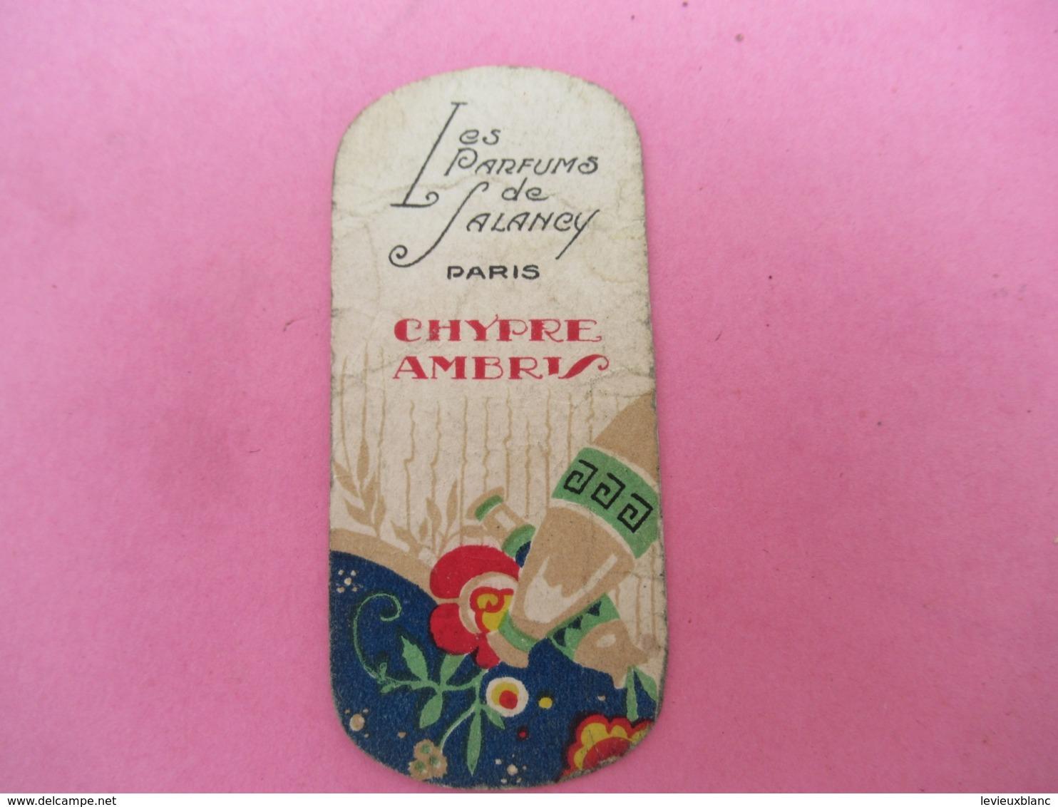 Carte Publicitaire Parfumée/Les Parfums De Salancyt , Paris / CHYPRE AMBRIS /Vers 1920-1930   PARF199 - Perfume Cards