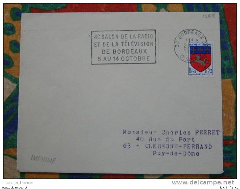 Flamme Bordeaux 01 Salon Radio Television 1968 - Dpt 33 Gironde - Flamme Sur Lettre Postmark On Cover - Marcophilie (Lettres)