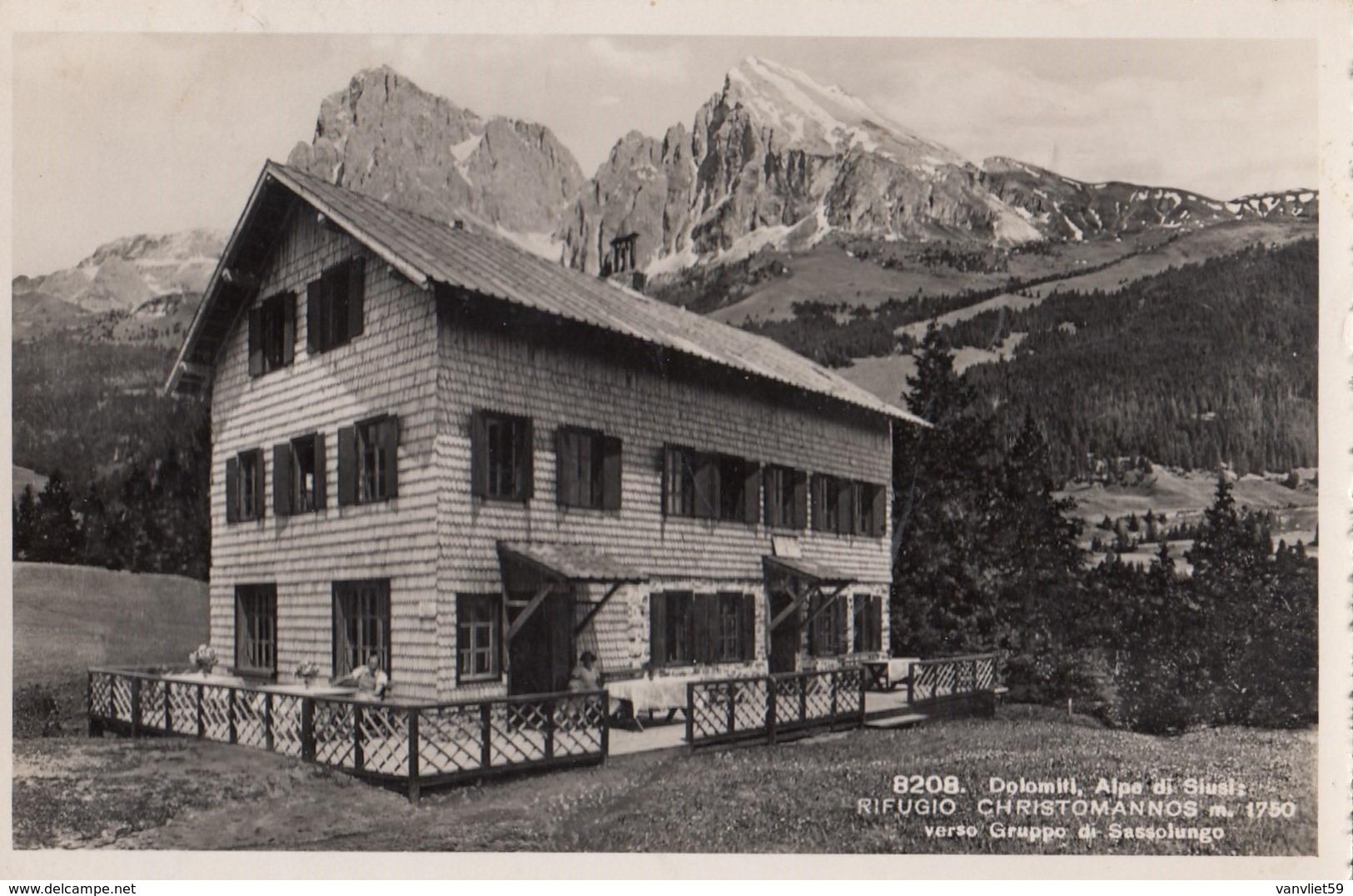 ALPE DI SIUSI-BOZEN-BOLZANO-RIFUGIO=CHRISTOMANNOS=CARTOLINA VERA FOTOGRAFIA-VIAGGIATA IL 21-8-1950 - Bolzano (Bozen)