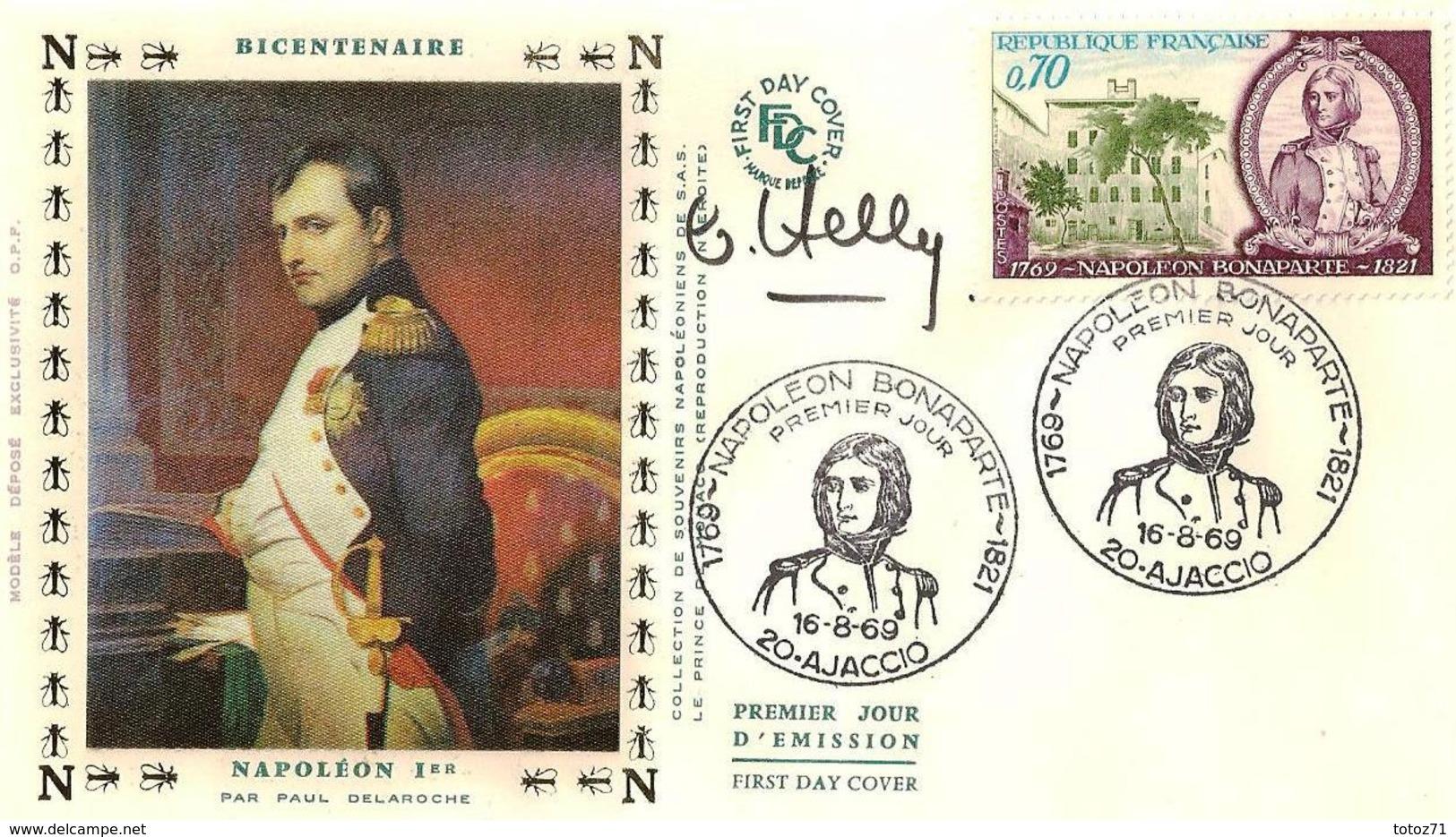 FDC 1er Jour :Napoléon Bonaparte 16/08/1969 N° 1610 Signé  Claude HALEY - FDC