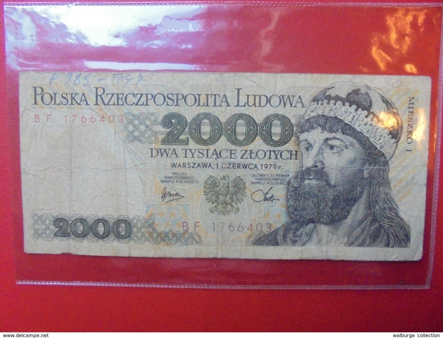 POLOGNE 2000 ZLOTY 1979 CIRCULER (B.7) - Pologne