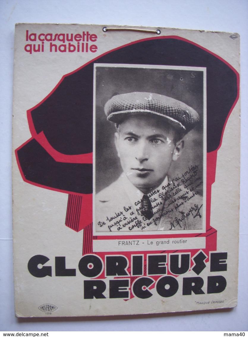 LA CASQUETTE GLORIEUSE RECORD - PHOTO DEDICACEE  NICOLAS FRANTZ - LUXEMBOURG CYCLISTE VAINQUEUR TOUR DE FRANCE 1927 & 28 - Casquettes & Bobs