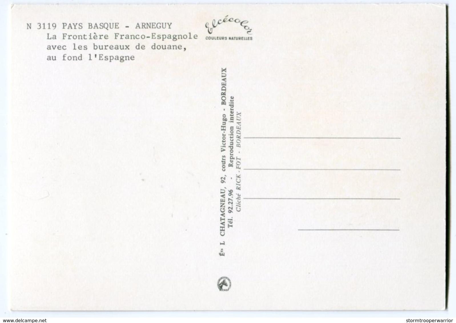 PAYS BASQUE Arnéguy La Frontière Bureaux De La Douane - 4L - Arnéguy
