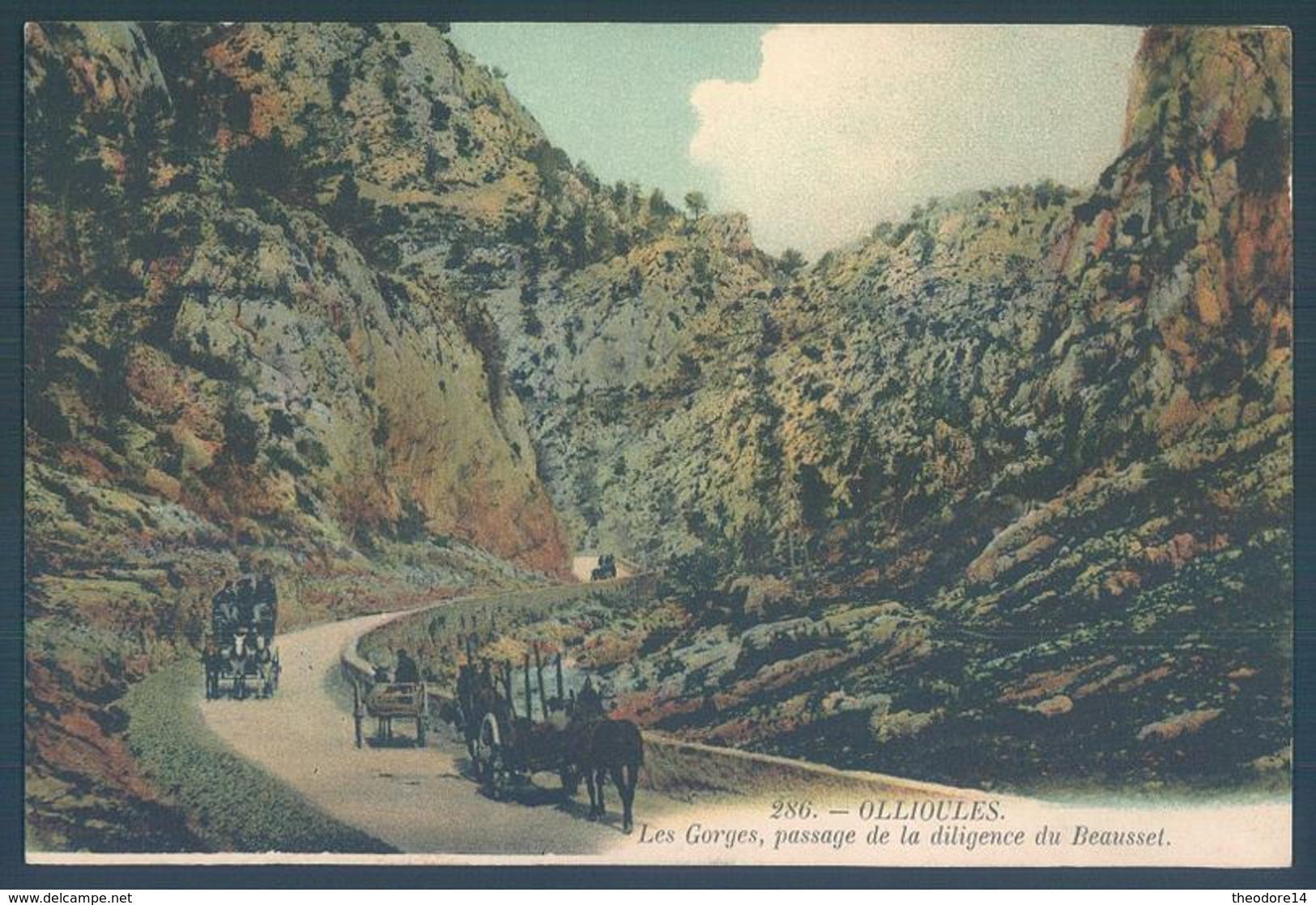 83 OLLIOULES Les Gorges Passage De La Diligence Du Beausset - Ollioules