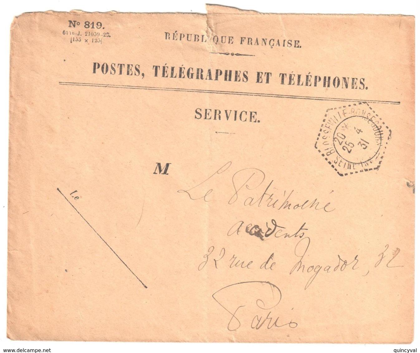 BLOSSEVILLE BONSECOURS Seine Inf Enveloppe SERVICE N° 819 Franchise Ob 1931 Agence Postale Hexagone Pointillé Lautier F4 - Manual Postmarks
