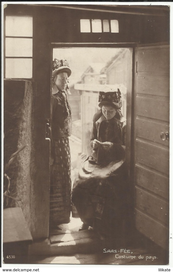 Suisse - SAAS-FEE - Costume Du Pays 1921 - VS Valais