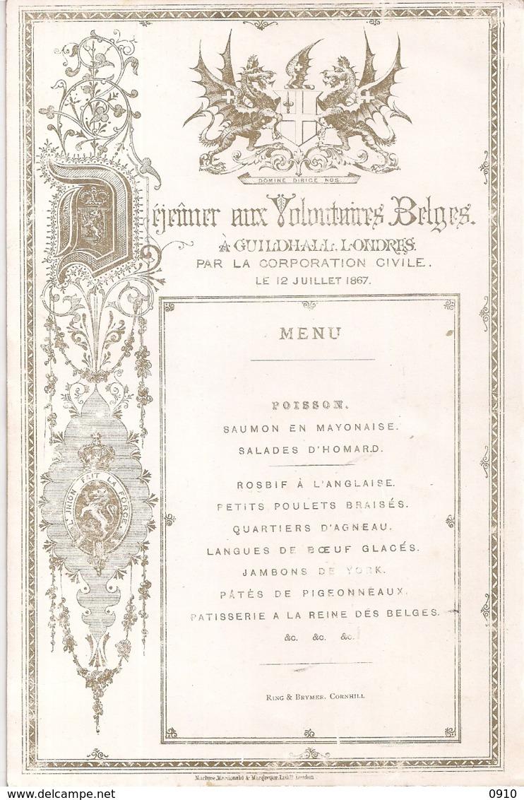 """LONDRES-LONDEN""""MENU-DEJEUNER AUX VOLONTAIRES BELGES-12 JUILLET 1867-GUIDHALL"""" 233/153MM - Cartes Porcelaine"""