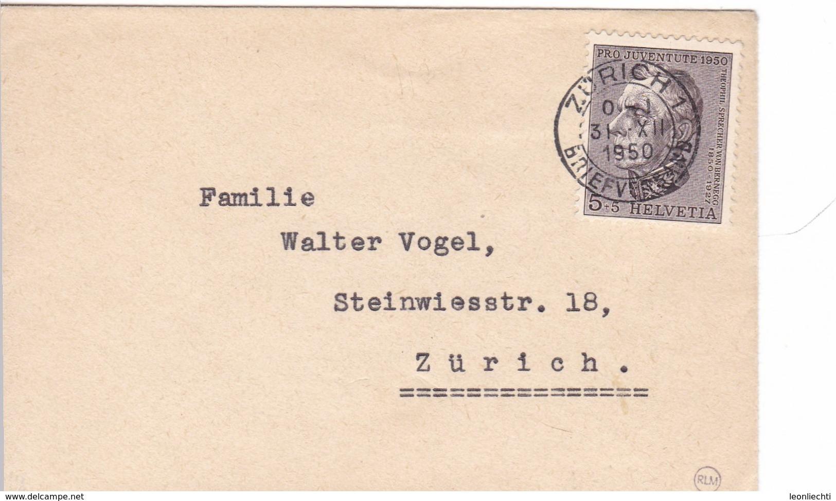 Klein Brief 1950.von Zürich Nach Zürich. Zu: J 133 / Mi: 550. Theophil Sprechers Von Bernegg - Pro Juventute