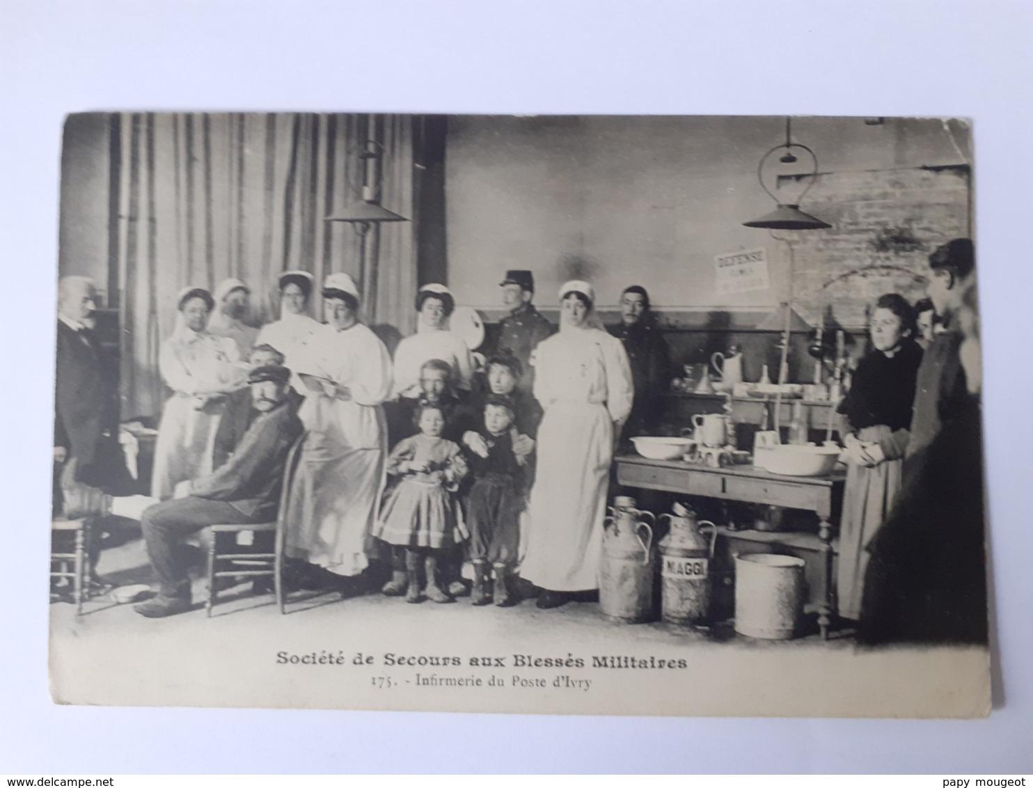 Société De Secours Aux Blessés Militaires - 175. Infirmerie Du Poste D'Ivry - Guerre 1914-18