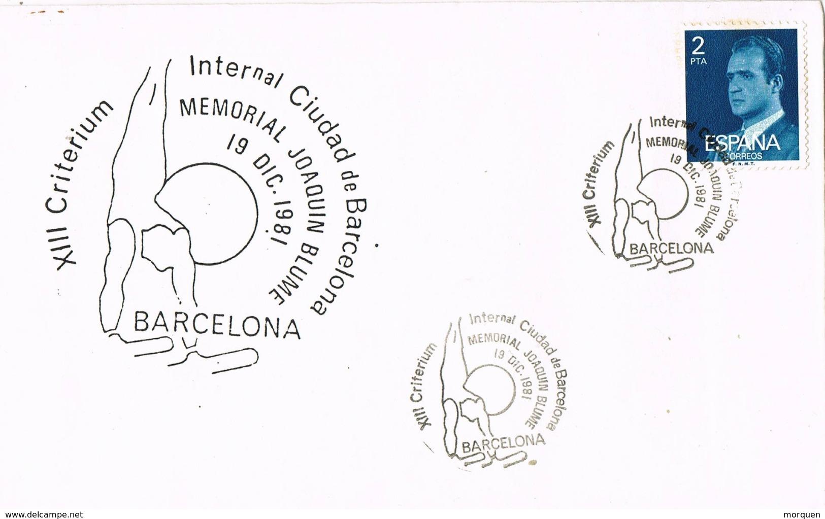 33900. Carta BARCELONA 1981, Memorial Joaquim BLUME, Criterium Ginmasia - 1931-Hoy: 2ª República - ... Juan Carlos I