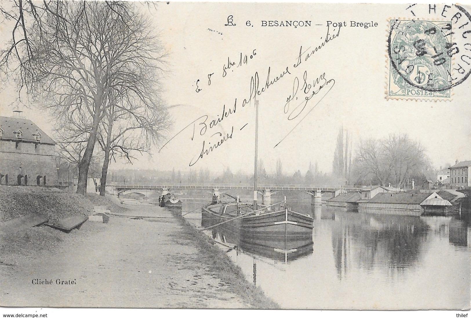 Besançon NA4: Pont Bregile 1906 ( Péniche ) - Besancon