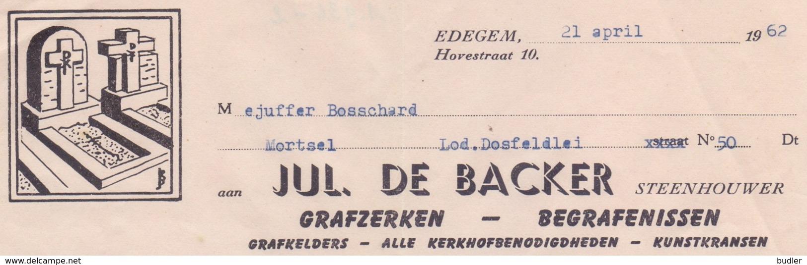 1962: Factuur Van ## Jul. DE BACKER, Hovestraat, 10, EDEGEM ## Aan ##Mvr. Wed. BOSSHARD, Lod. Dosfeldlei, 50, MORTSEL## - 1950 - ...