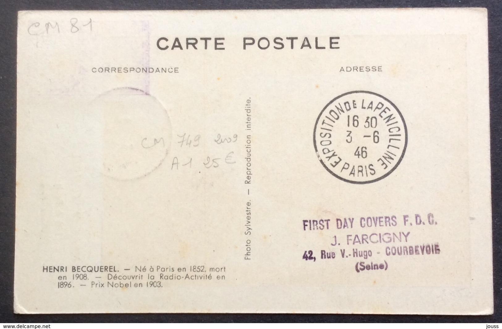 CM81 Carte Maximum 749 Henri Becquerel Exposition De La Pénicilline 3/6/1946 - Cartes-Maximum