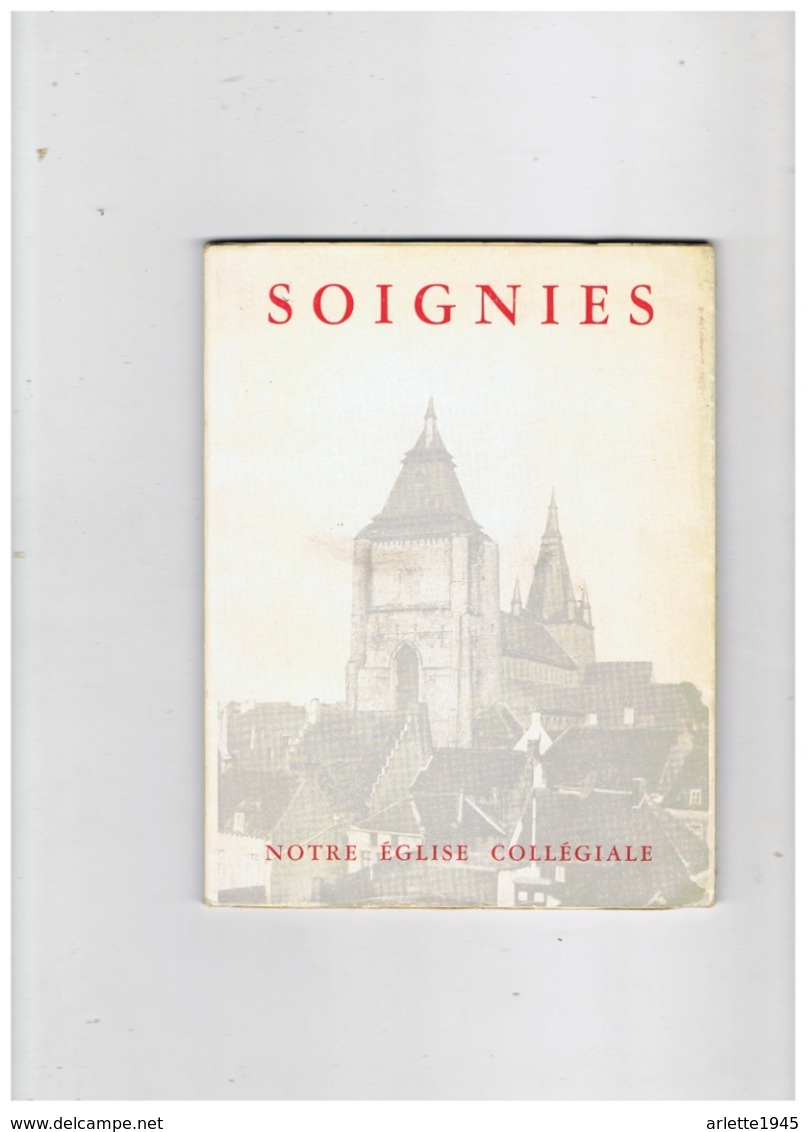 LIVRE DEDICACE CHAMOINE P. SCARMURE CURE DOYEN DE SOIGNIES (BELGIQUE ) NOTRE EGLISE  25. 1 .1954 - Cultura
