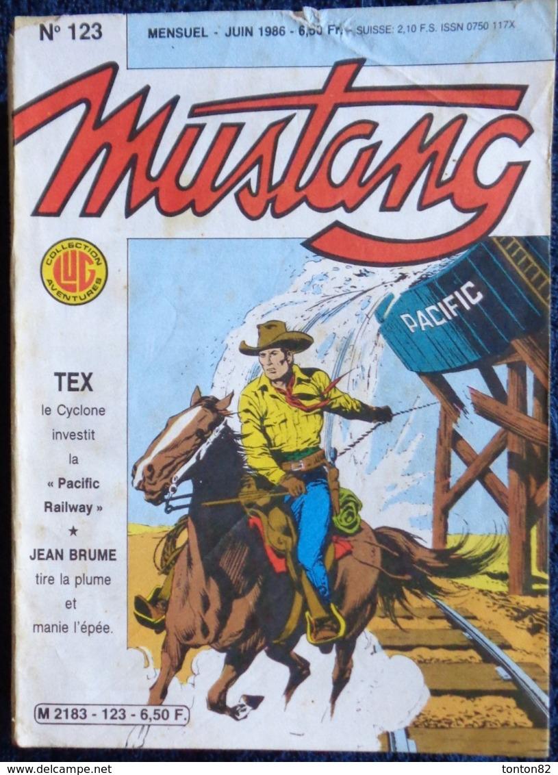 MUSTANG - Mensuel N° 123 - Éditions LUG - ( Juin 1986 ) . - Mustang
