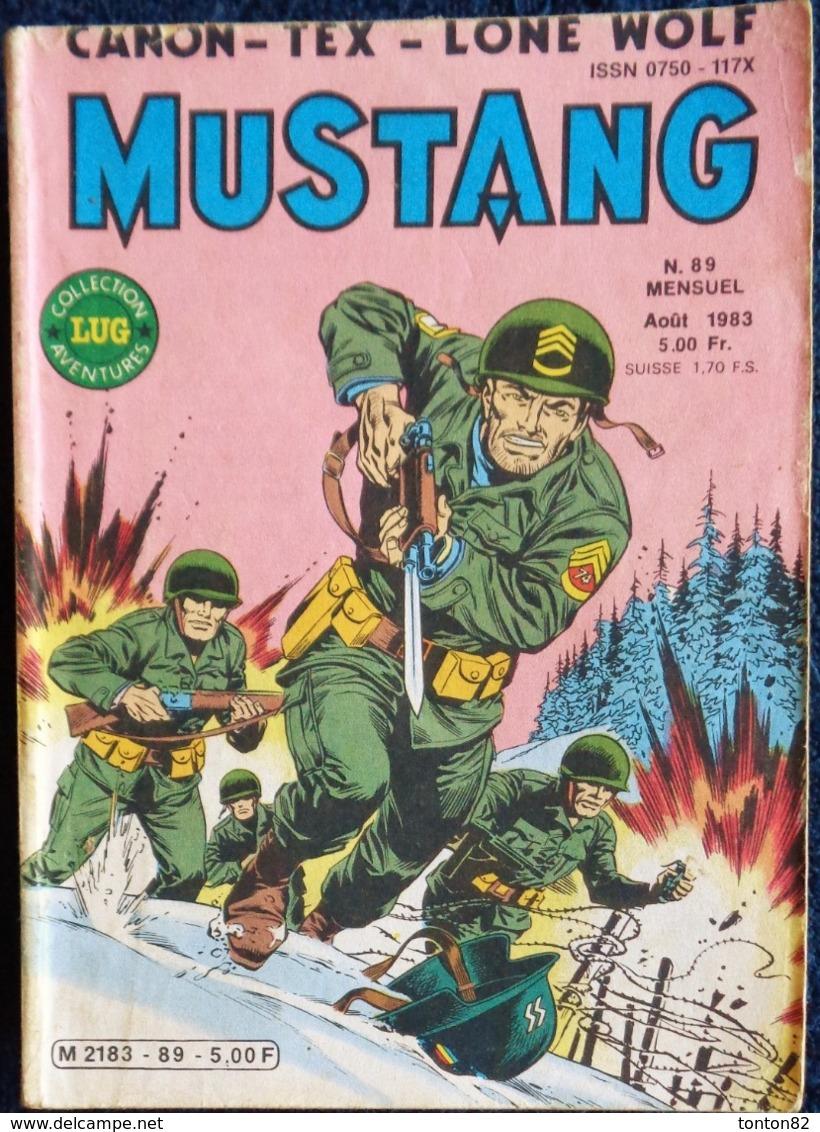 MUSTANG - Mensuel N° 89 - Éditions LUG - ( Août 1983 ) . - Mustang