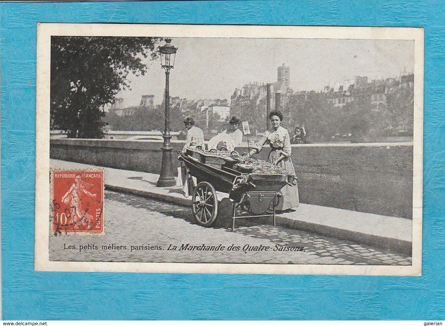 Les Petits Métiers Parisiens. - La Marchande Des Quatre Saisons. - Petits Métiers à Paris