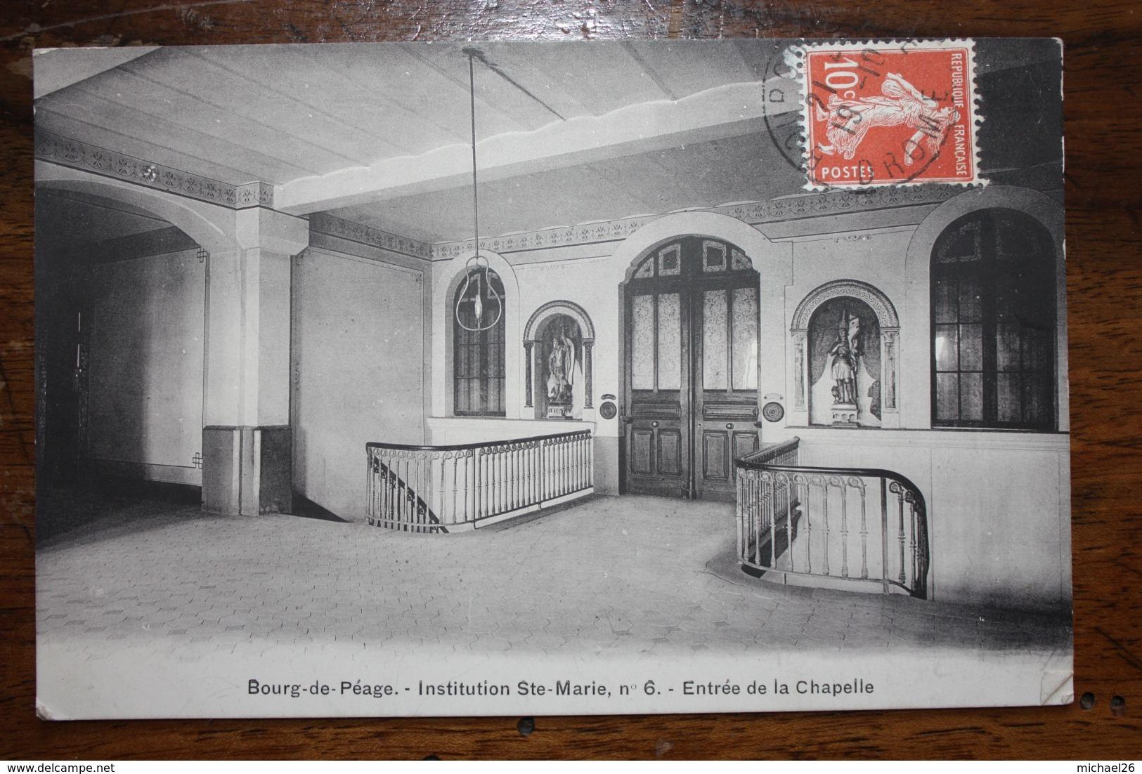 Bourg De Péage - Institution Ste Marie Entrée De La Chapelle - France