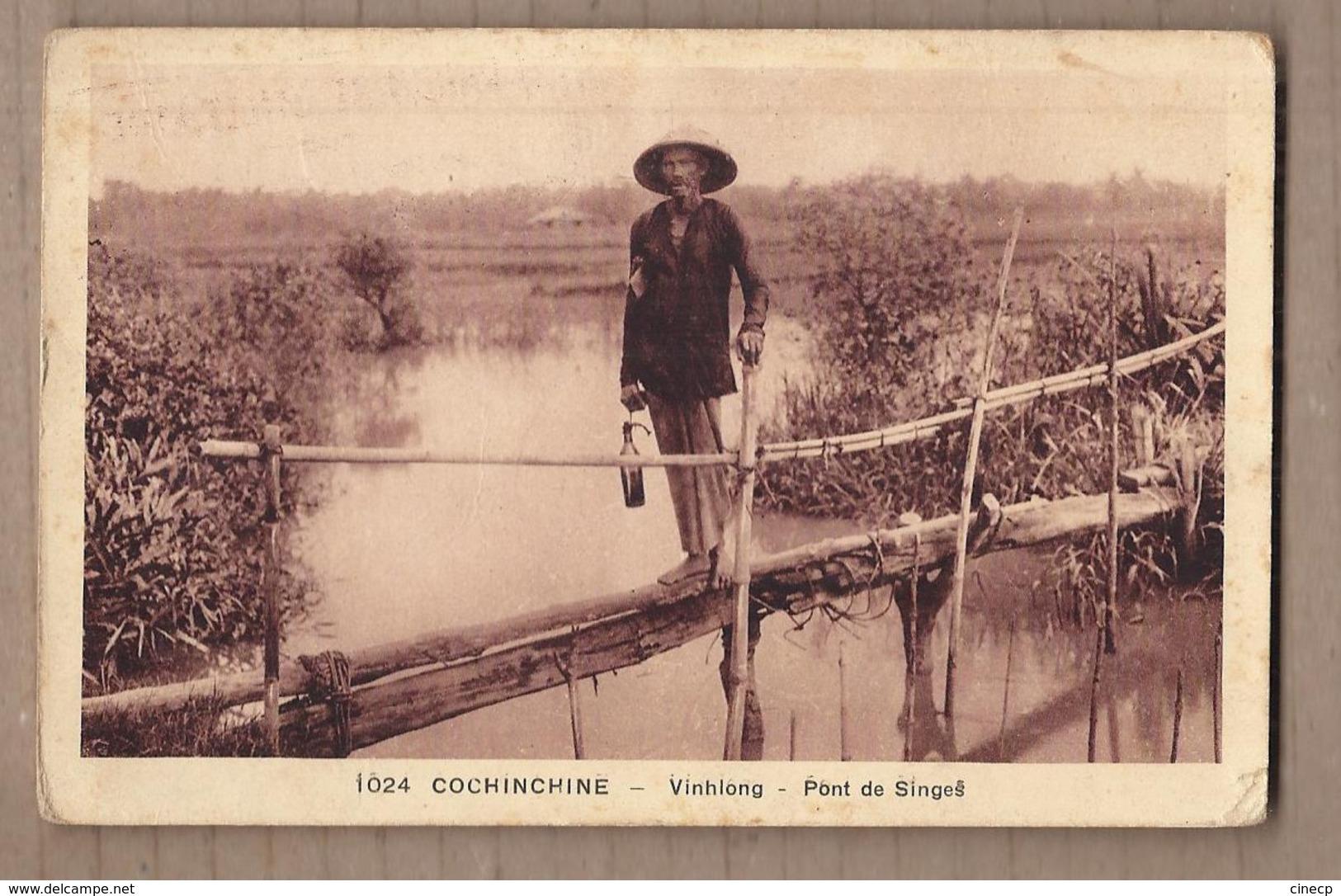CPA VIET NAM - INDOCHINE - COCHINCHINE - VINHLONG - Pont De Singes - TB PLAN PERSONNAGE FRANCHISE MILITAIRE - Viêt-Nam