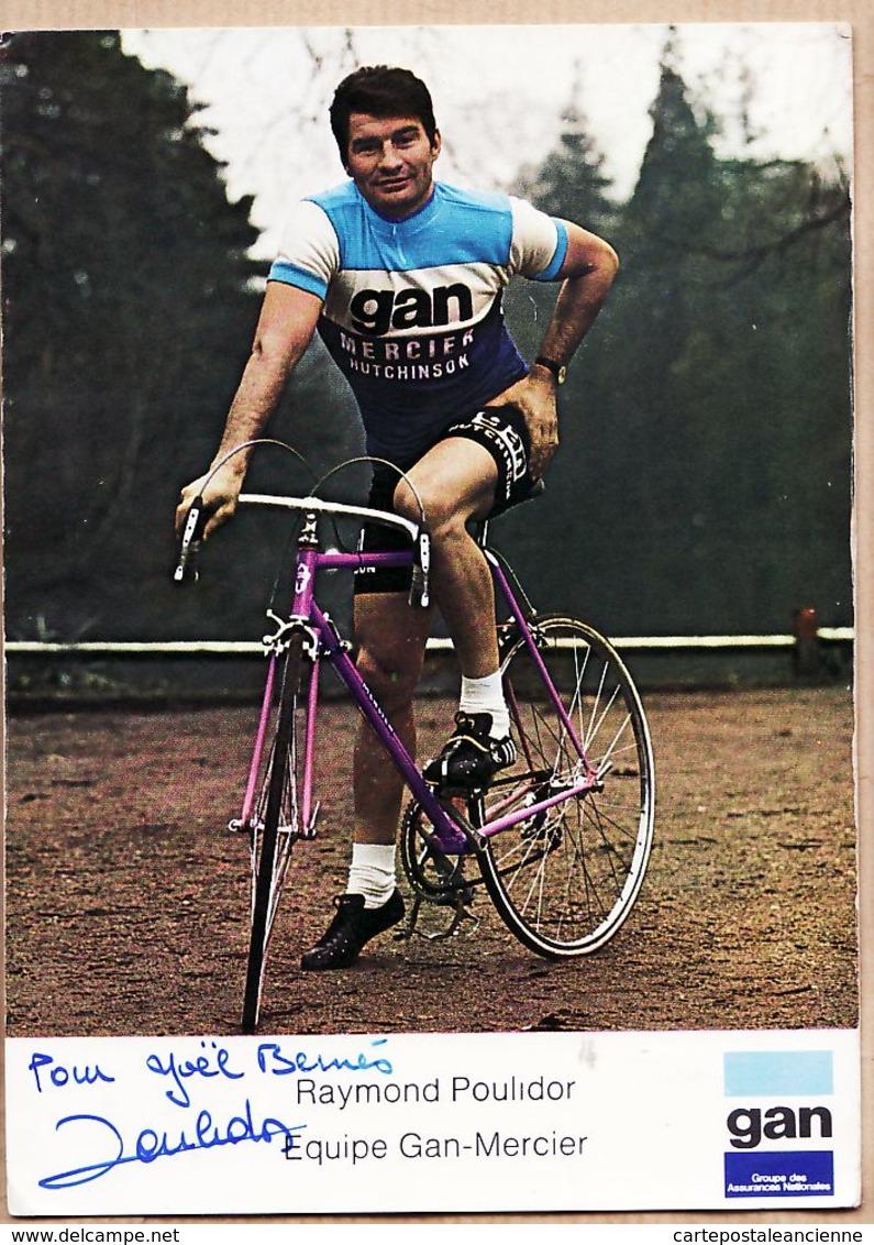 Cpasport 073 Pour Joël BERNES Autographe Raymond POULIDOR Poupou 1975s Equipe GAN-MERCIER Champion Cycliste Dédicace - Cyclisme