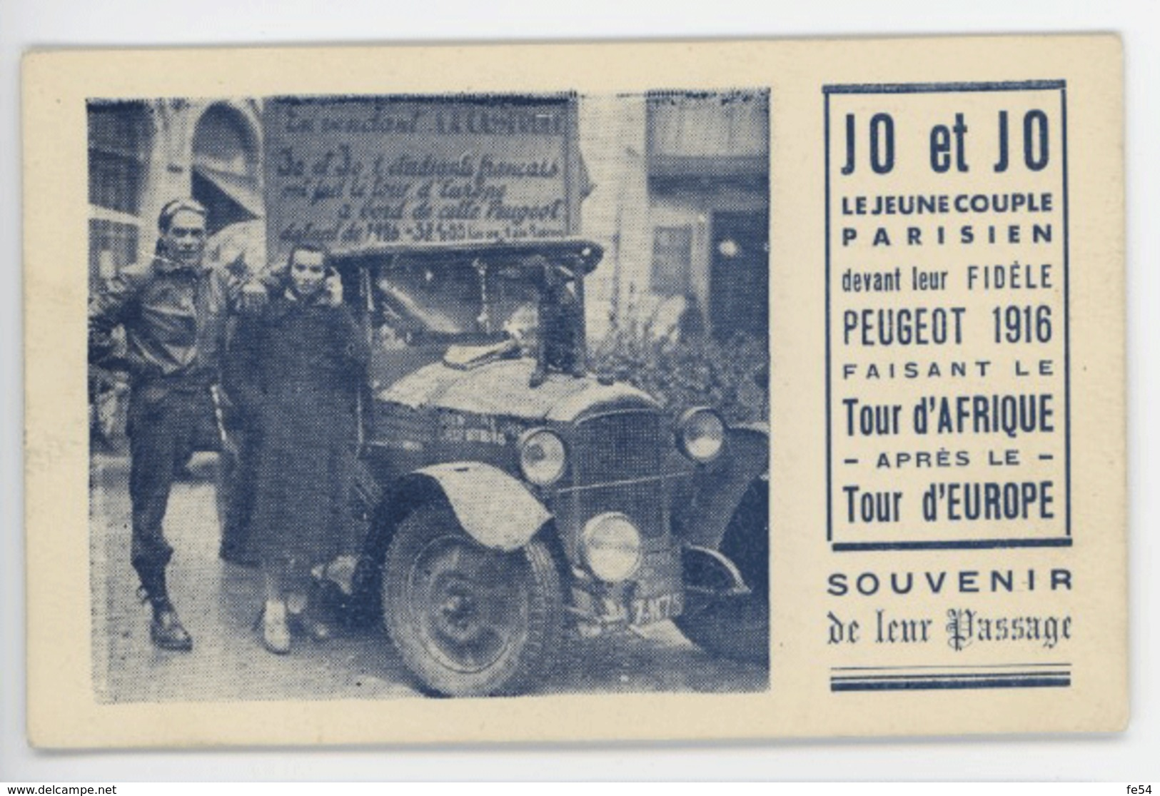 ° AUTOMOBILE ° PEUGEOT 1916 ° JO Et JO Faisant Le TOUR D'AFRIQUE Après Le TOUR D'EUROPE ° - PKW