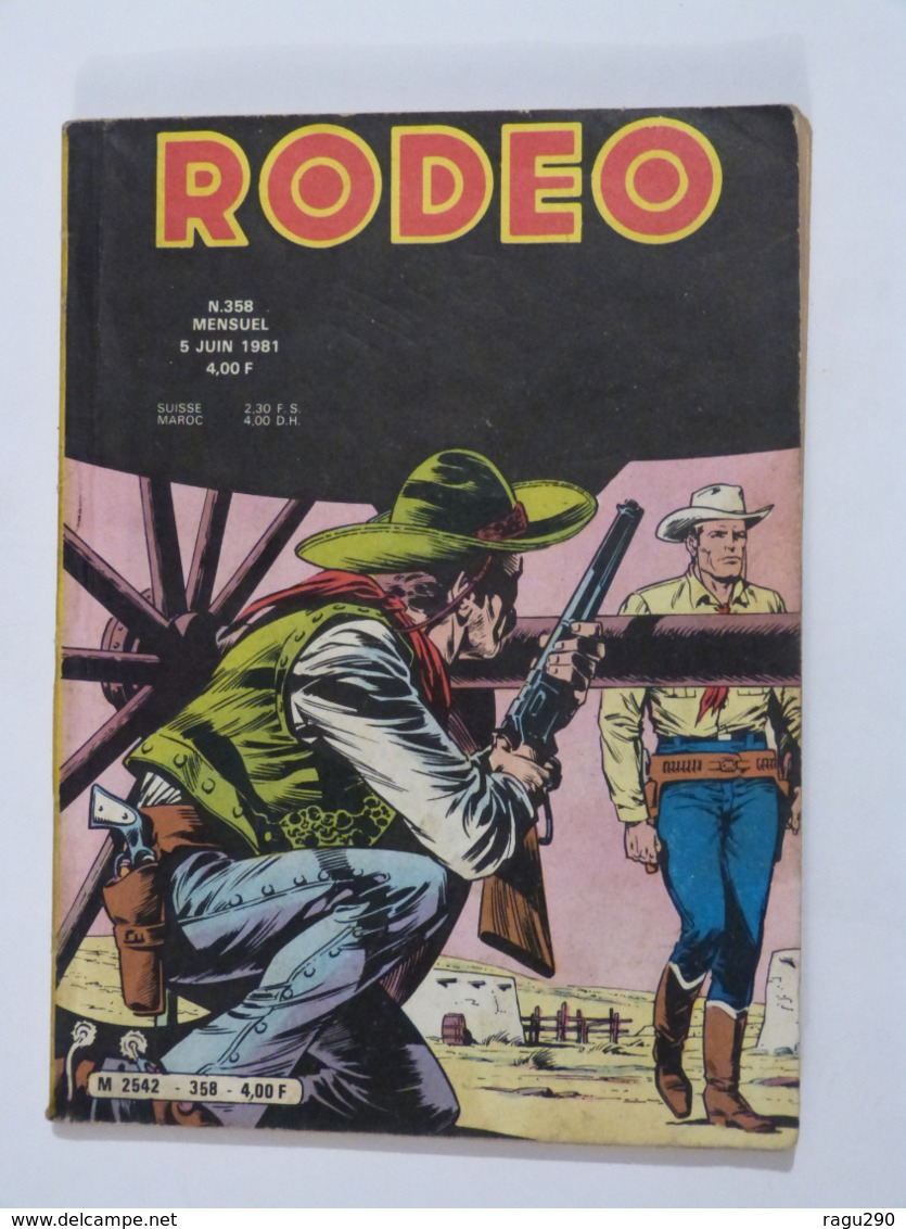 BD  ---    RODEO  N° 358 Avec  TEX WILLER - Rodeo