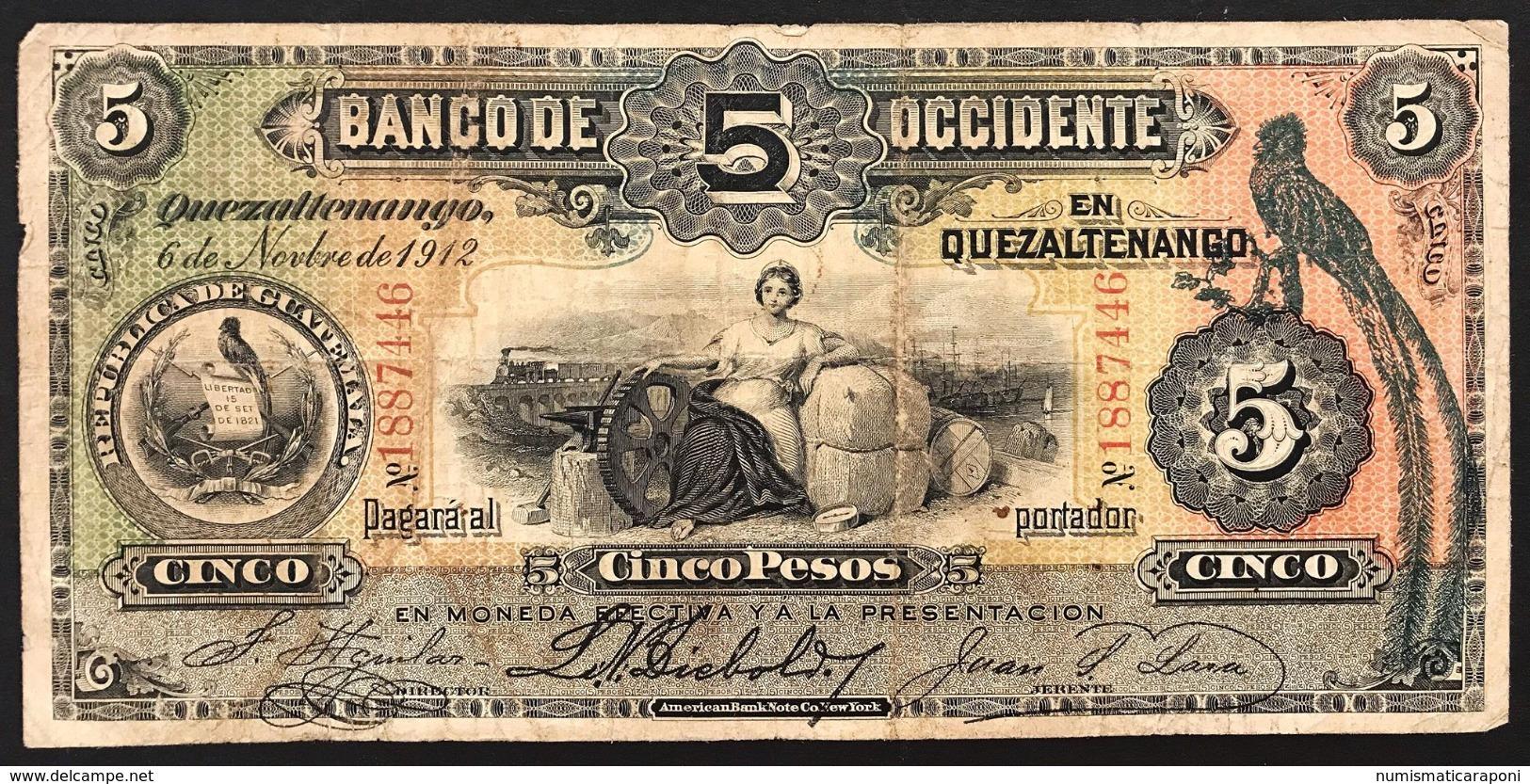 GUATEMALA  BANCO DE OCCIDENTE  5 PESOS 1912 Pick#176s Lotto 2837 - Guatemala