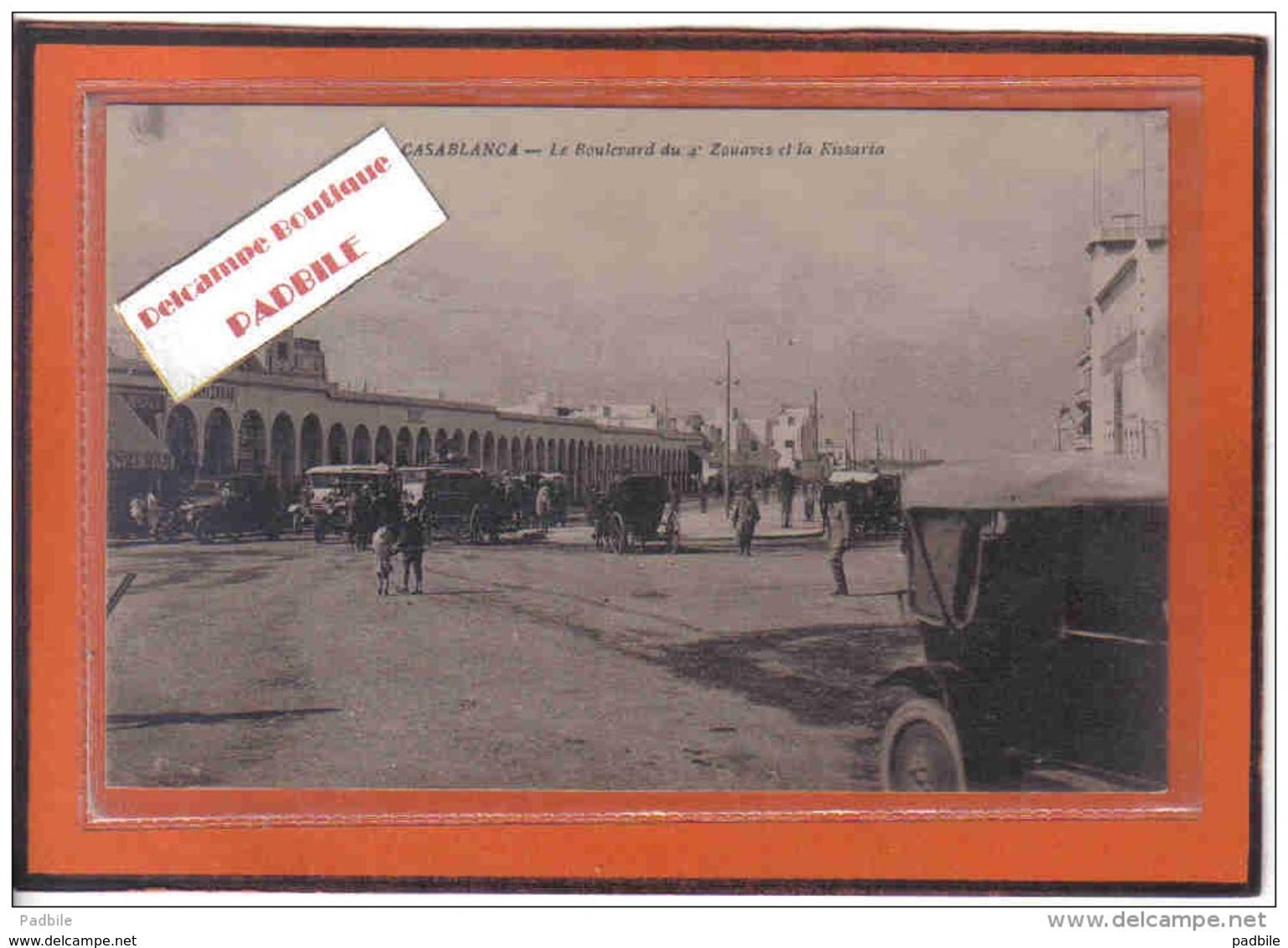 Carte Postale Maroc  Casablanca  Boulevard Du 4è Zouaves Et La Kissaria Et Transport Zakar Trés Beau Plan - Casablanca