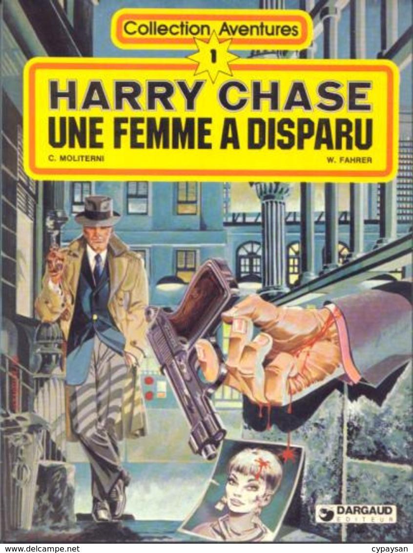 Harry Chase T 01 Une Femme A Disparu EO BE DARGAUD Collection Aventures 01/1980 Moliterni Fahrer (BI2) - Editions Originales (langue Française)