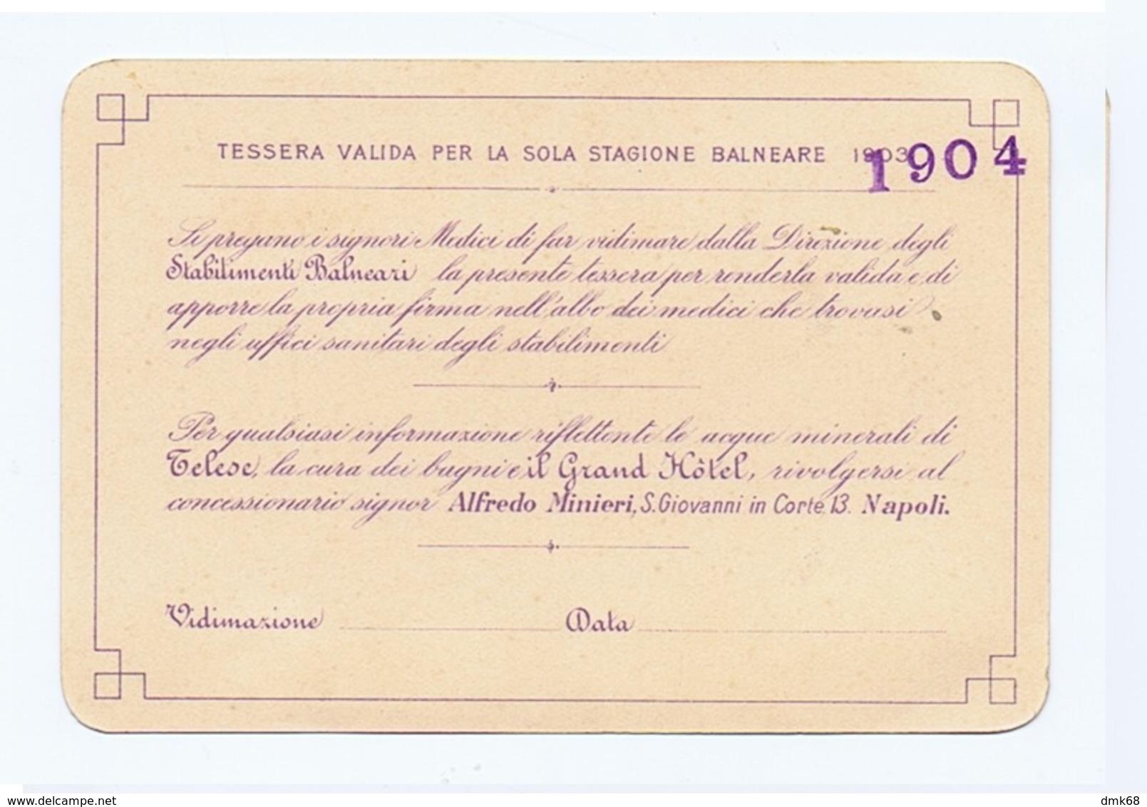 TELESE ( BENEVENTO ) GRANDI STABILIMENTI BALNEARI GRAND HOTEL - TESSERA 1904 ( 3703 ) - Historical Documents