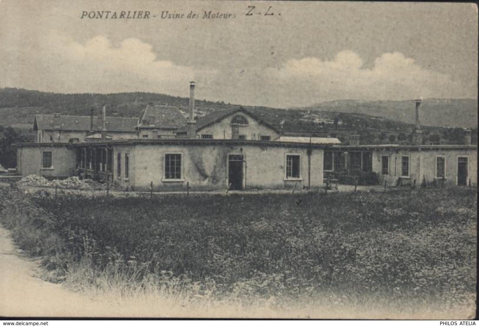CPA Pontarlier Usine Des Moteurs ZL Cachet Guerre 14 Place De Pontarlier Le Commandant D'armes CAD 1 1 1915 Pontarlier - Pontarlier