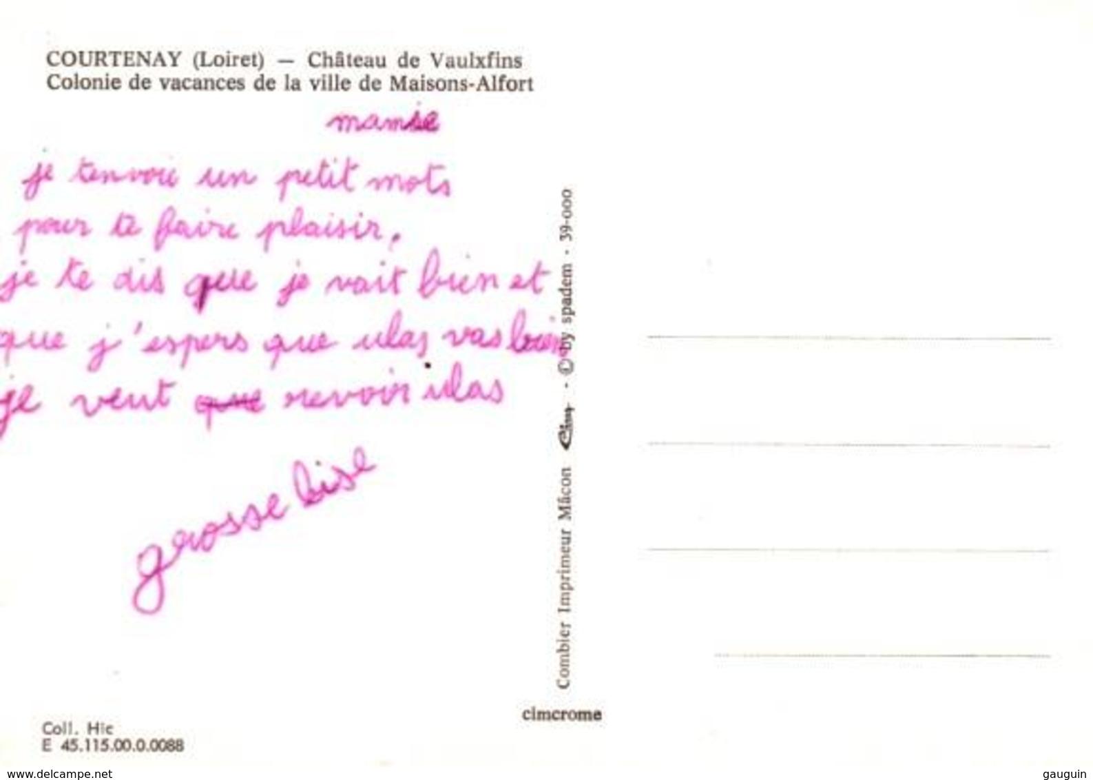 CPM - COURTENAY - CHATEAU De VAULXFINS - Colonie De Vacances De Maisons-Alfort ... - Courtenay