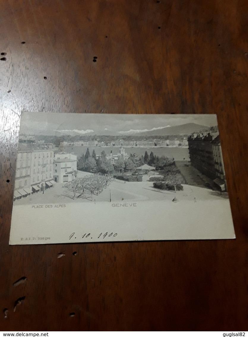 Cartolina Postale 1900, Genève, Place Des Alpes - GE Genf