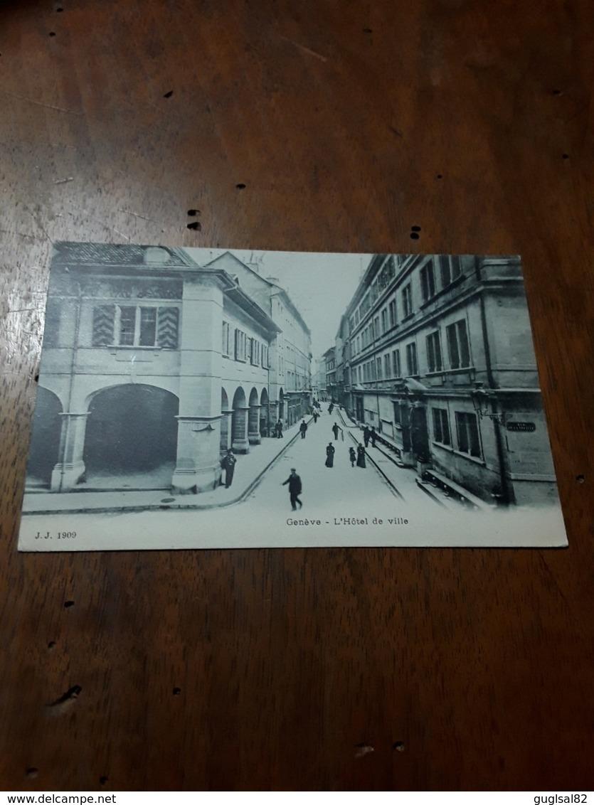 Cartolina Postale 1900, Genève, Hôtel De Ville - GE Genève