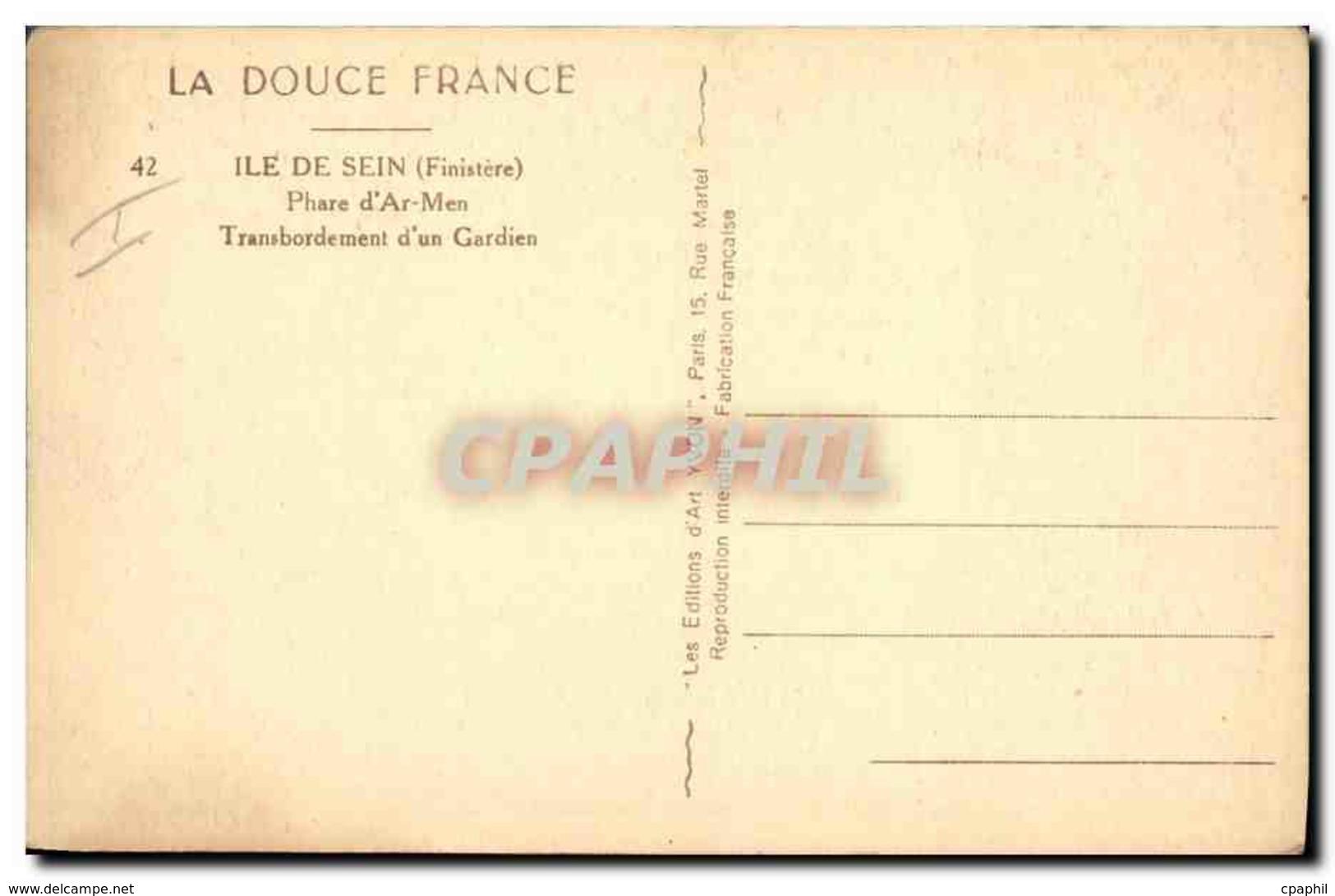 CPA Phare D&#39Ar Men Transbordement D&#39un Gardien Ile De Sein - Phares