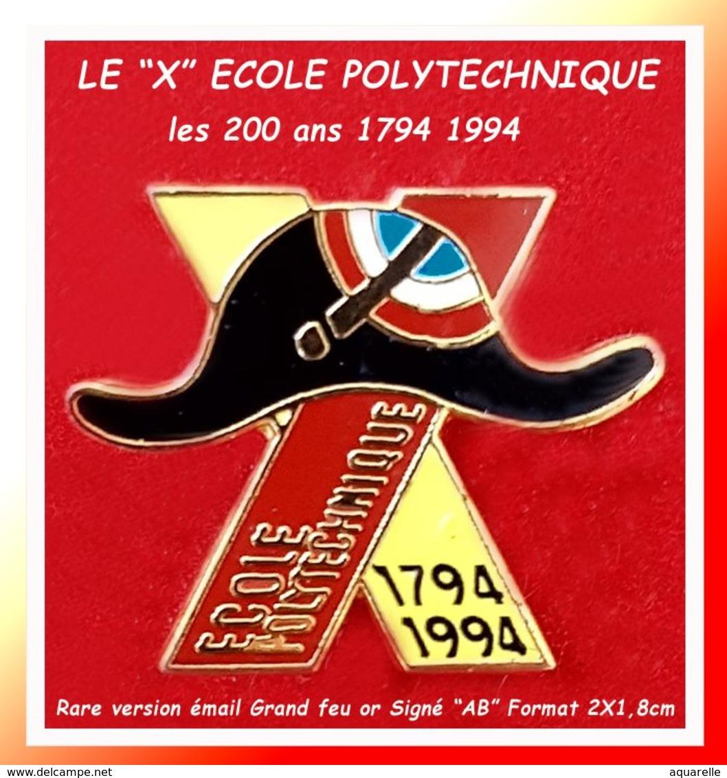"""SUPER PIN'S ECOLE POLYTECHNIQUE De PALAISEAU : Le """"X"""" émis Pour Les 200 Ans De L'Ecole MILITAIRE D'INGENIEURS Signé """"AB"""" - Militaria"""