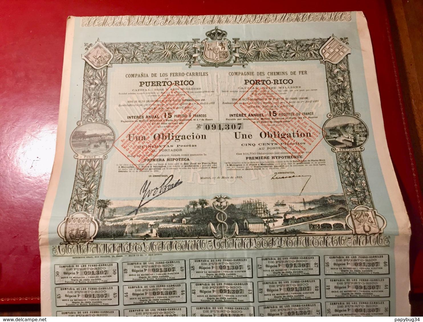 Cie  Des  CHEMINS  De  FER  De  PORTO - RICO ------Obligation  De  500 Piécettes - Ferrovie & Tranvie