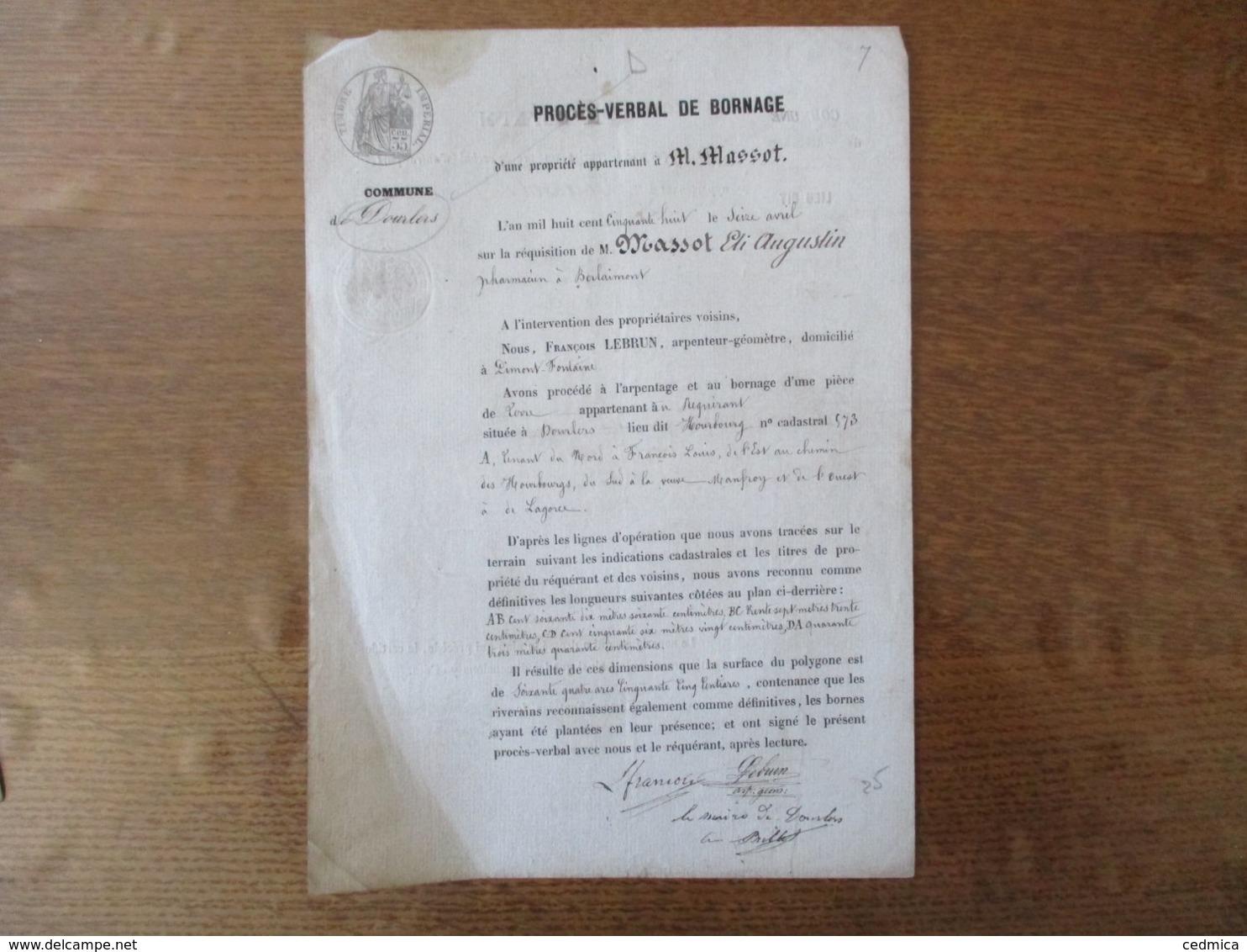 DOURLERS LE 16 AVRIL 1858 ARPENTAGE ET BORNAGE PAR FRANCOIS LEBRUN ARPENTEUR GEOMETRE REQUISITION M. MASSOT PHARMACIEN A - Documents Historiques