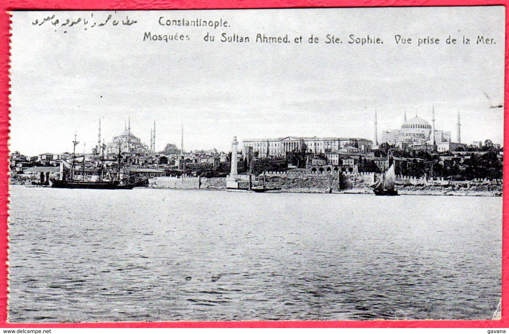 CONSTANTINOPE - Mosquées Du Sultan Ahmed Et De Ste-Sophie - Vue Prise De La Mer - Turquie
