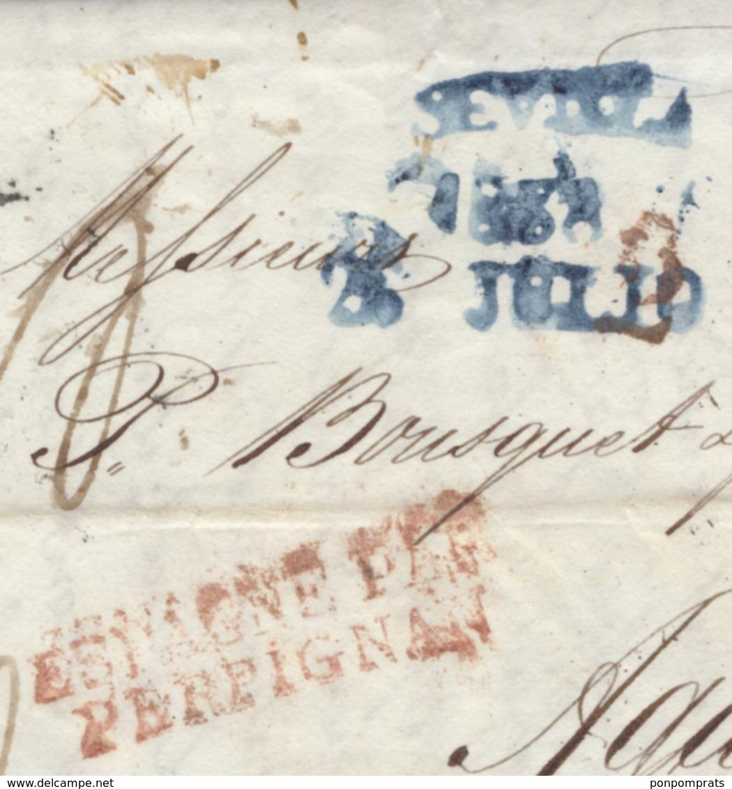 Pli De SEVILLE De 1838 En Port Du  Oblt Bleue SEVILA / 1838 / 25 JULIO + Entrée Rouge ESPAGNE PAR / PERPIGNAN P AGDE - ...-1850 Préphilatélie