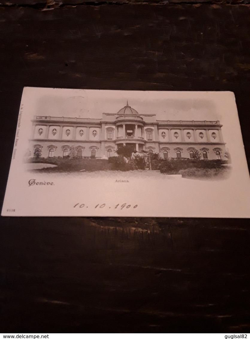 Cartolina Postale 1900, Genève, Ariana - GE Genève