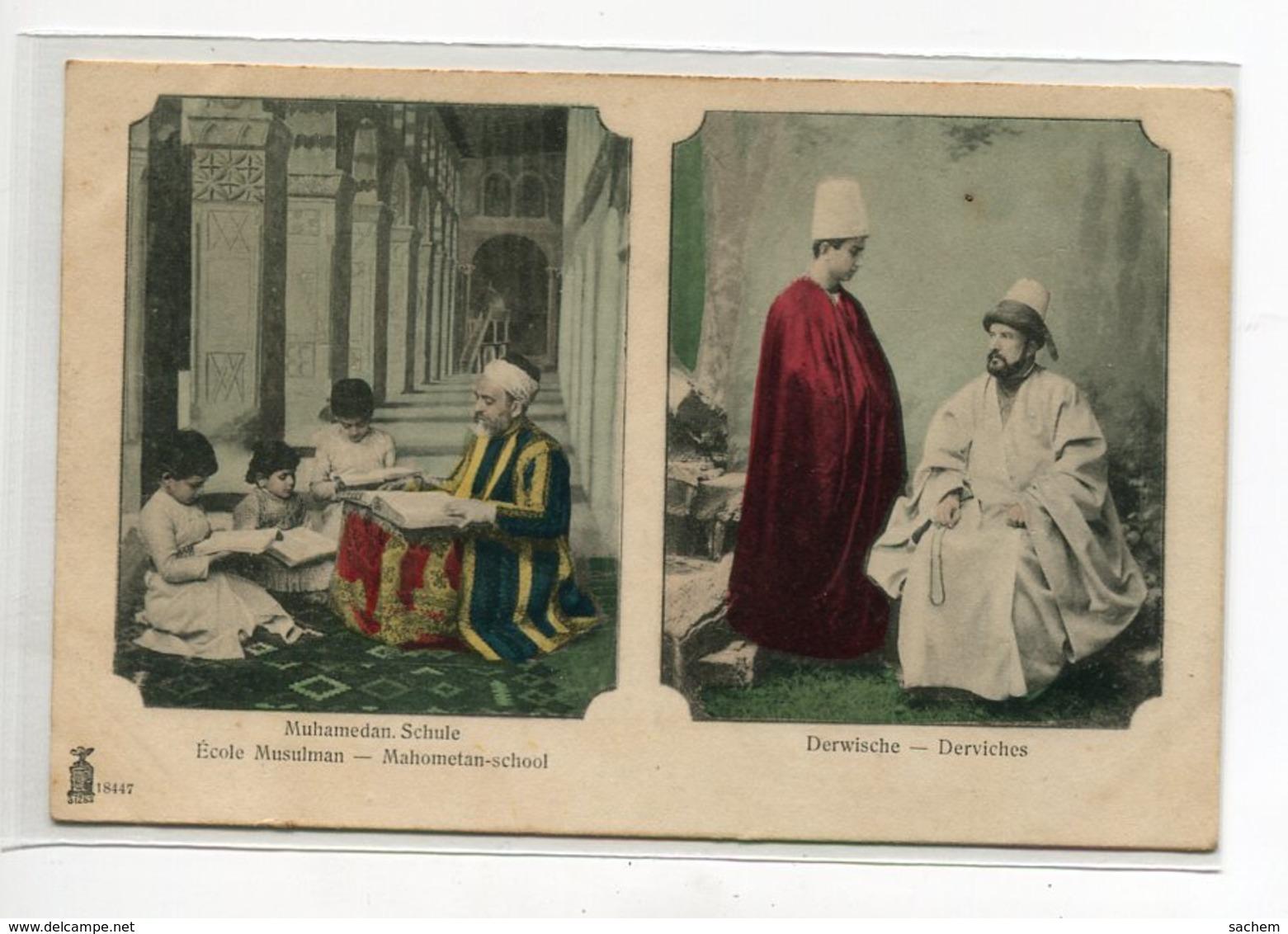 TURQUIE Ecole Mulsulmane Et Derviches Jolie Carte Couleur 1900 Dois Non Divisé   No 18447    D13 2019 - Turquie